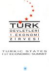Turkic States 1st Economic Summit